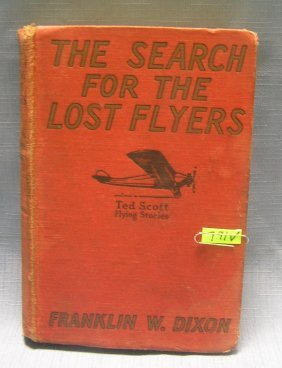 Search For The Lost Flyers By Franklin W. Dixon