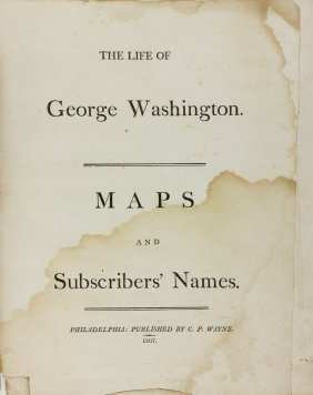 """the Life Of George Washington"" - Maps And Subscriber"