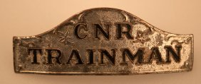 Canadian National Railroad Trainman Cap Badge