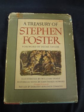 A Treasury Of Stephen Foster Deems Taylor, Illustrated
