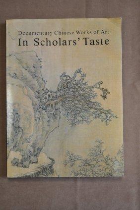 Documentary Chinese Work Of Art In Scholar's Taste