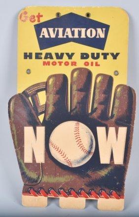 Aviation Motor Oil Baseball Glove Sign