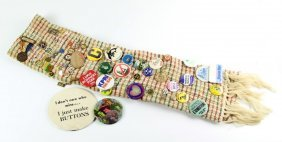 Mixed Lot Political & Misc Buttons & Pins On Scarf