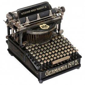 """""""germania No. 5"""" Typewriter, C. 1900"""