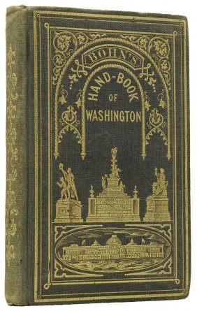 Washington, D.c. Bohn's Hand-book Of Washington.