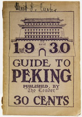 "Peking. Guide To Peking 1930. Published By ""the"