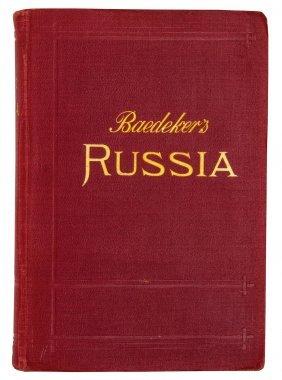 Baedeker, Karl. Russia With Teheran, Port Arthur, And