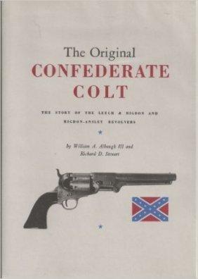 The Original Confederate Colt Civil War Hc Reference