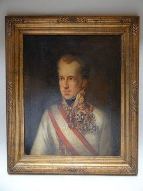 Early 19th Century Portrait Oil Of Emperor Ferdinand I