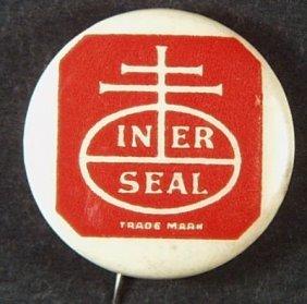 Vintage Interseal Trademark Celluloid & Tin Advertising