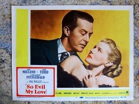 So Evil My Love '48 Lc #1 ~ Ray Milland & Ann Todd ~