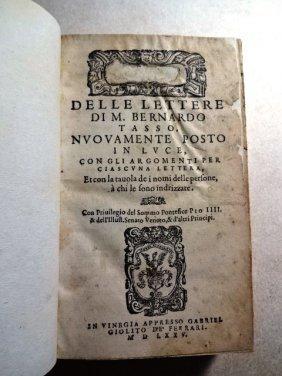 1575 Delle Lettere Di M. Bernardo Tasso Nuovament Posto