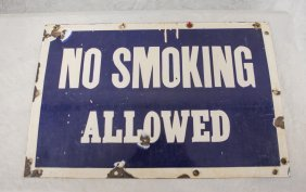 Enameled Steel No Smoking Allowed Sign, Bullet Holes,