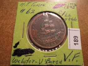 Circa 1845 Hard Times Token Webster/van Buren Very