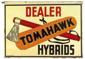 Seed sign, Tomahawk Hybrids Seed Corn, 2-sided metal,
