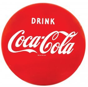 Coca-cola Sign, Drink Coca-cola Porcelain Button, Exc