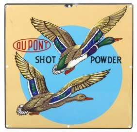 Gun Powder Advertising Sign, Dupont Shot Powder,