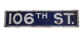 "New York City Train Station ""106th"" Street Sign"