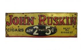 John Ruskin Cigar Advertising Tin Sign