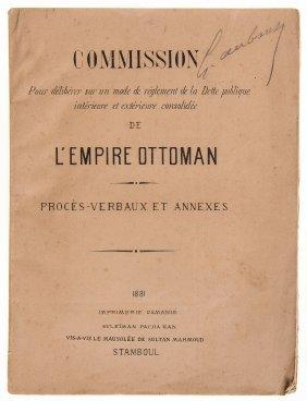 Ottoman Economics.- Public Debt - Capitulations.- -