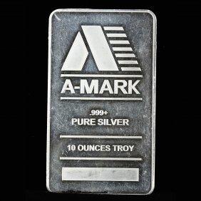 A-mark .999 Ten Ounces Troy Bar