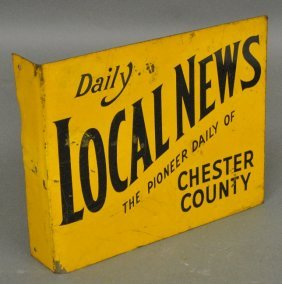 """Metal Newspaper Sign """"daily Local News, Chester County"""""""