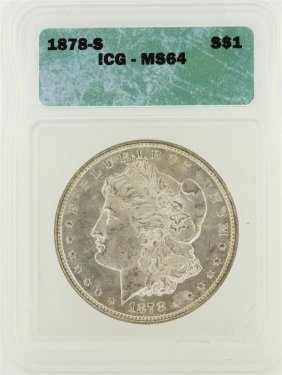 1878-s $1 Morgan Silver Dollar Icg Graded Ms64