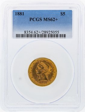 1881 $5 Liberty Head Half Eagle Gold Coin Pcgs Graded