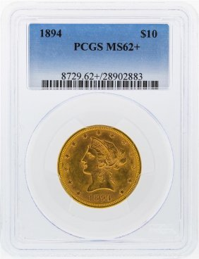 1894 $10 Liberty Head Eagle Gold Coin Pcgs Ms62+