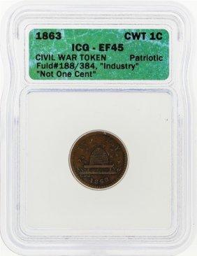 1863 Civil War Token Industry Not One Cent Icg Graded