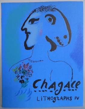 Sorlier & Mourlot- The Lithographs Of Chagall