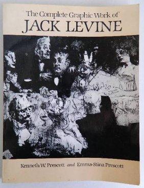 Prescott Book- Jack Levine Complete Graphic Work