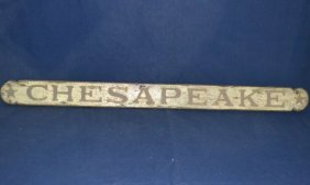 "Wooden 'chesapeake' Sign, 56""l"