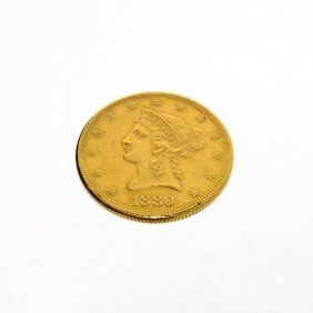 1880 U.S. $10 Liberty Head Gold Coin - Investment
