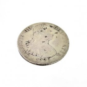 1798 Eight Reales First Silver Dollar Coin - Investment