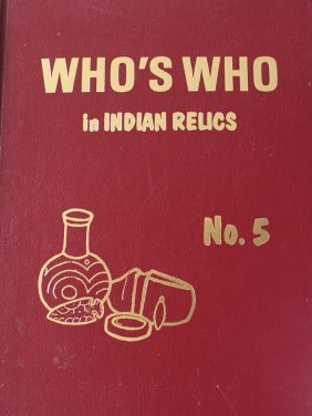 Who's Who In Indian Relics #5. Reprint. Fine