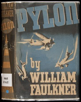 Pylon 1st In Dj By William Faulkner 1935