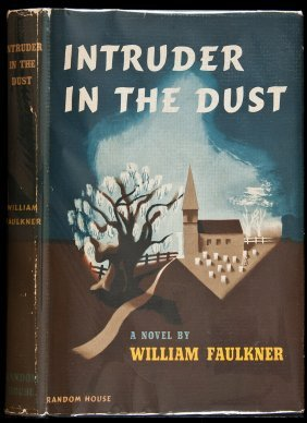 Intruder In The Dust 1st Ed In Dj By Faulkner