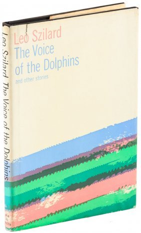 Leo Szilard Voice Of The Dolphins Signed