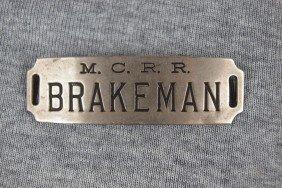"MCRR Railroad At Badge, ""Brakeman"""