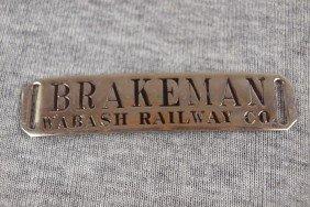 "Wabash Railway Co Railroad Hat Badge""Brakeman"""