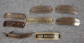"Lot Of 8 Railroad Hat Badges - 2 ""Baggageman"", ""Ba"