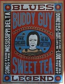 Buddy Guy Sweet Tea Ltd. Edition Poster