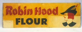 "Old Enameled Tin Sign ""robin Hood Flour"" Signed Stout"