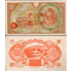 1945 China 100 Yen Japan Military Note Crisp Unc