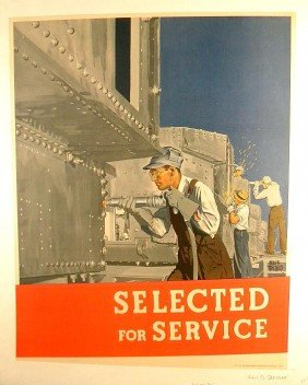 VINTAGE POSTER- WW II MEN WORKING WITH STEEL ADOLPH