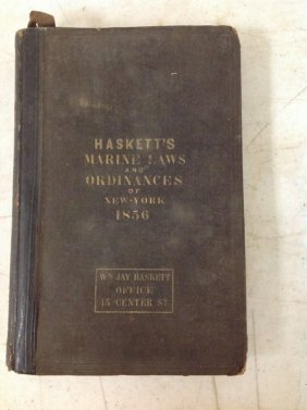 1856 Hasketts Marine Laws And Ordinances Of New York.