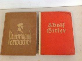 2 Early Adolf Hitler-nazi Books, 1 Dated September