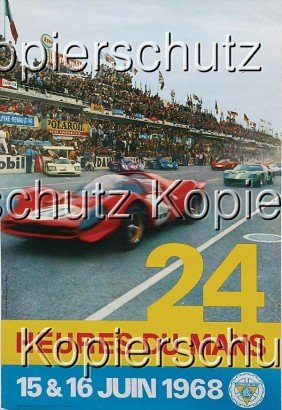 "Racing Poster,""24 Heures Du Mans"", 1968, 60 By 40"