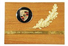 """PORSCHE Honoring """"Mit Dank F�r Sportive Einsatz"""""""